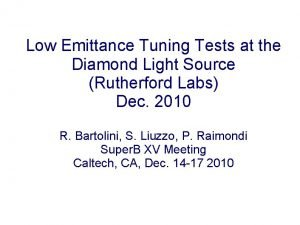 Low Emittance Tuning Tests at the Diamond Light