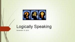 Logically Speaking November 19 2016 Opening activity Frog