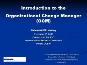 Introduction to the Organizational Change Manager OCM National