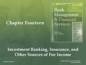 Chapter Fourteen Investment Banking Insurance and Other Sources