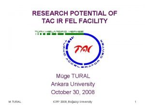 RESEARCH POTENTIAL OF TAC IR FEL FACILITY Mge