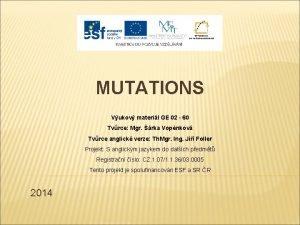 MUTATIONS Vukov materil GE 02 60 Tvrce Mgr
