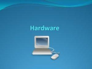 Hardware Co je hardware peklad slova elezsk zbo