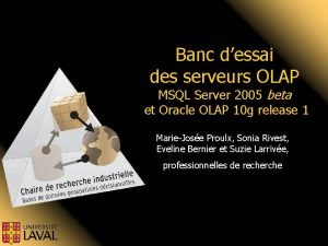 Banc dessai des serveurs OLAP MSQL Server 2005