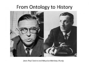 From Ontology to History JeanPaul Sartre and Maurice