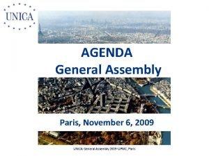 AGENDA General Assembly Paris November 6 2009 UNICA