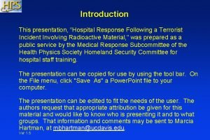 Introduction This presentation Hospital Response Following a Terrorist