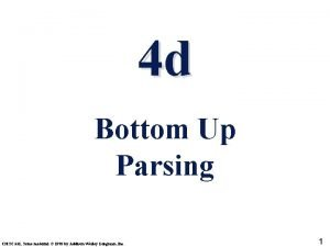 4 d Bottom Up Parsing CMSC 331 Some