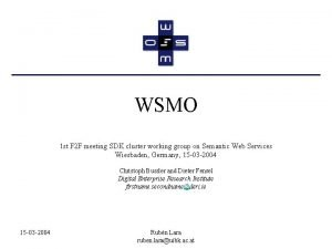 WSMO 1 st F 2 F meeting SDK