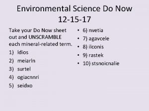 Environmental Science Do Now 12 15 17 Take
