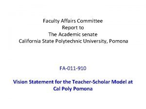 Faculty Affairs Committee Report to The Academic senate