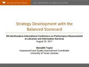 Strategy Development with the Balanced Scorecard 9 th