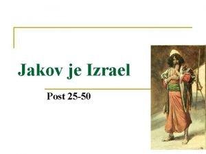 Jakov je Izrael Post 25 50 1 Bog