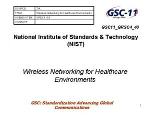 SOURCE TIA TITLE Wireless Networking for Healthcare Environments