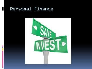 Personal Finance Basic principles of effective personal money