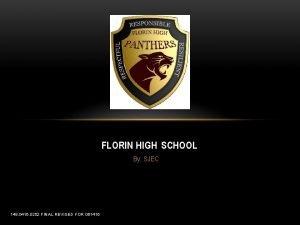 FLORIN HIGH SCHOOL By SJEC 148 0416 0252