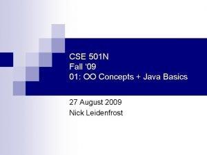 CSE 501 N Fall 09 01 OO Concepts