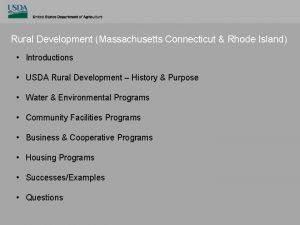 Rural Development Massachusetts Connecticut Rhode Island Introductions USDA