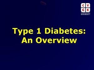 Type 1 Diabetes An Overview Type 1 Diabetes