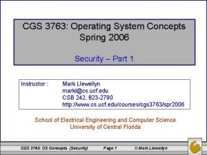 CGS 3763 Operating System Concepts Spring 2006 Security