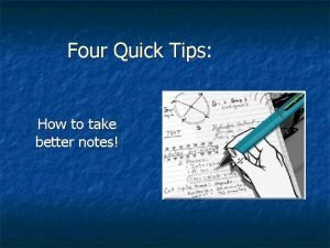 Four Quick Tips How to take better notes