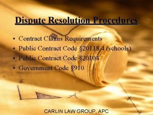 Dispute Resolution Procedures Contract Claims Requirements Public Contract