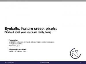 Eyeballs feature creep pixels Find out what your