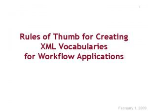 1 Rules of Thumb for Creating XML Vocabularies