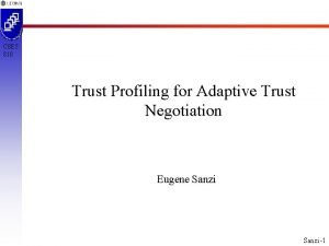 CSE 5 810 Trust Profiling for Adaptive Trust