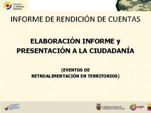 INFORME DE RENDICIN DE CUENTAS ELABORACIN INFORME y