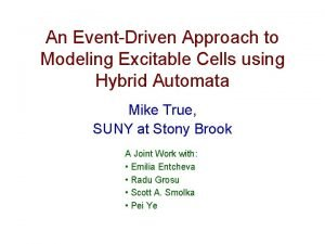 An EventDriven Approach to Modeling Excitable Cells using