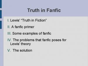 Truth in Fanfic I Lewis Truth in Fiction