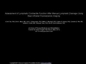 Assessment of Lymphatic Contractile Function After Manual Lymphatic