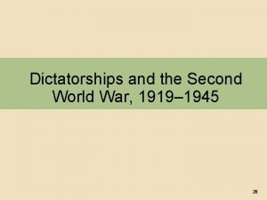 Dictatorships and the Second World War 1919 1945