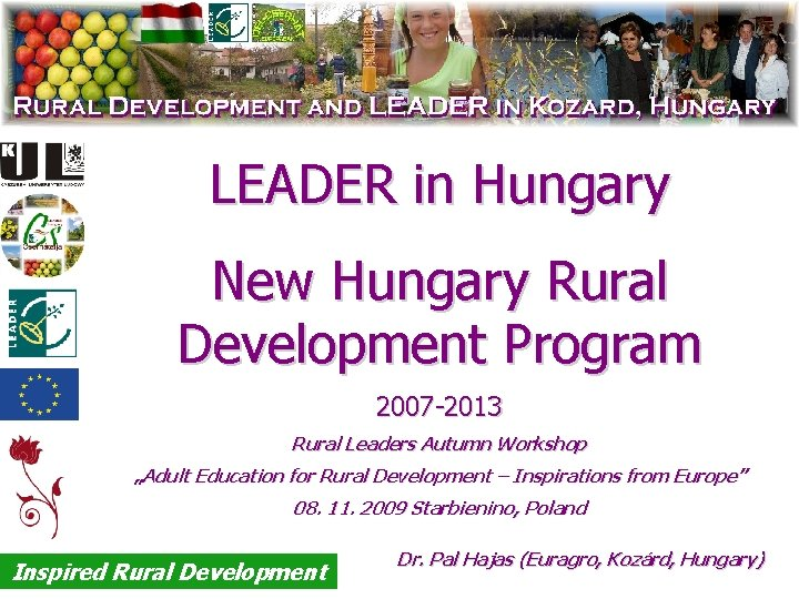 LEADER in Hungary New Hungary Rural Development Program