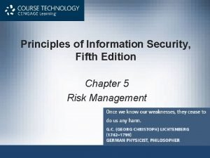 Principles of Information Security Fifth Edition Chapter 5