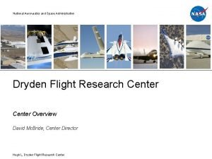 National Aeronautics and Space Administration Dryden Flight Research