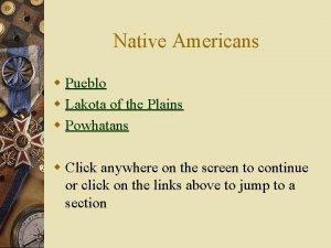 Native Americans w Pueblo w Lakota of the