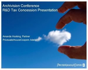 Archivision Conference RD Tax Concession Presentation Amanda Hocking