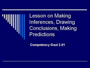 Lesson on Making Inferences Drawing Conclusions Making Predictions