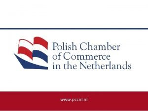 www pccnl nl POLISH CHAMBER OF COMMERCE IN