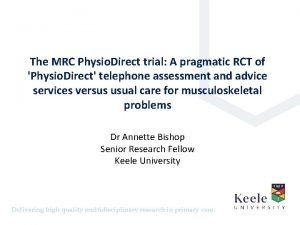 The MRC Physio Direct trial A pragmatic RCT