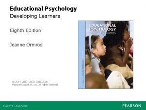 Educational Psychology Developing Learners Eighth Edition Jeanne Ormrod