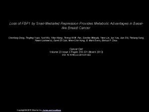 Loss of FBP 1 by SnailMediated Repression Provides