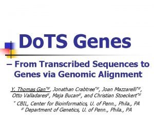 Do TS Genes From Transcribed Sequences to Genes
