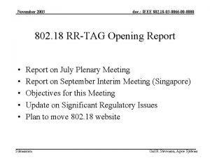 November 2003 doc IEEE 802 18 03 0066