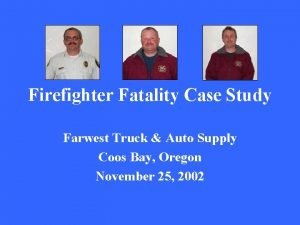 Firefighter Fatality Case Study Farwest Truck Auto Supply