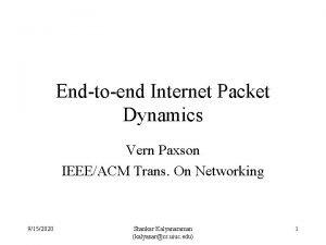 Endtoend Internet Packet Dynamics Vern Paxson IEEEACM Trans