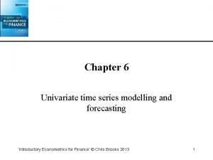 Chapter 6 Univariate time series modelling and forecasting