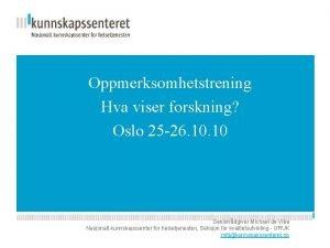 Oppmerksomhetstrening Hva viser forskning Kunnskapsesenterets Oslo 25 26